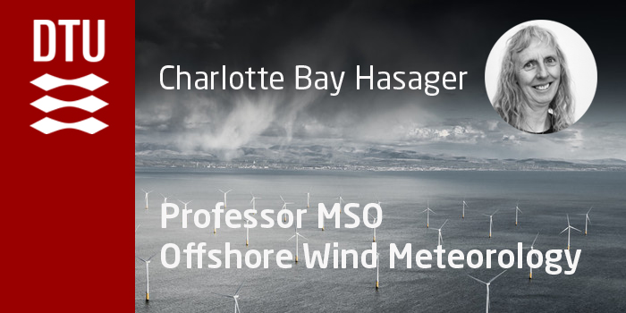 Charlotte Bay Hasager is new Professor MSO at DTU Wind Energy